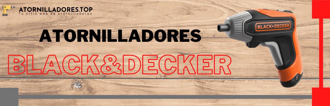 Comparativa de los mejores atornilladores Black and Decker