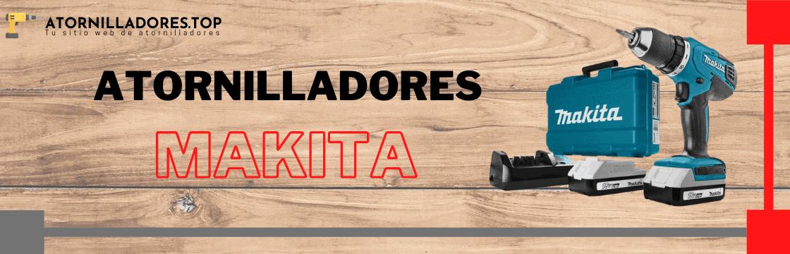 Comparativa de los mejores atornilladores marca Makita